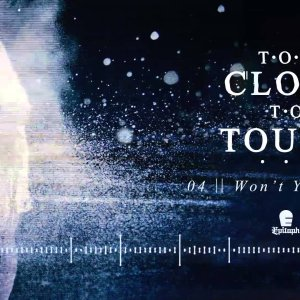 """Too Close To Touch – """"Won't You Listen"""" (Full Album Stream)"""