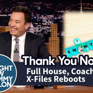 Thank You Notes: Full House, Coach and X-Files Reboots