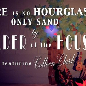 """Builder of the House – """"There Is No Houglass, Only Sand"""" sonaBLAST! Records"""