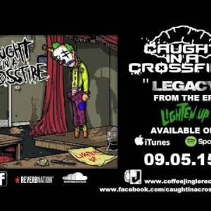 """Caught in a Crossfire – """"Legacy"""" Coffee Jingle Records – Official Teaser Video"""