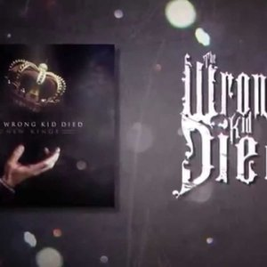 """The Wrong Kid Died – """"Serpents"""" Clenched Fist Records – Official Lyric Video"""