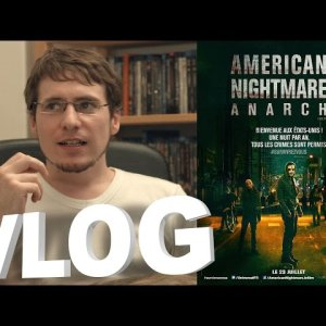 Vlog – American Nightmare 2 – Anarchy