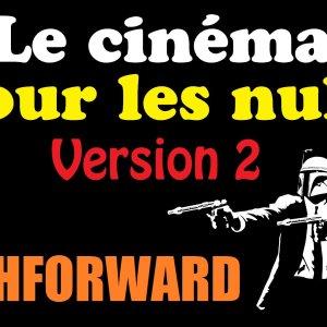 Le cinéma pour les nuls (Version 2) Episode 06 : Flashforward