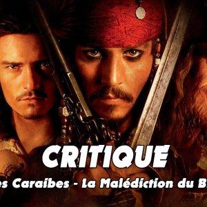 Critique : Pirates des Caraïbes La Malédiction du Black Pearl (2003)