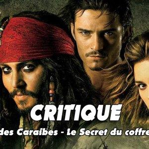 Critique : Pirates des Caraïbes le Secret du Coffre Maudit (2006)