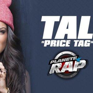 """Tal """"Price tag"""" (Cover Jessie J, B.O.B) en live dans Planète Rap !"""