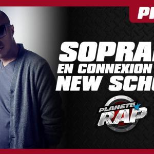 Fred met Soprano et New School en connexion ! Planète Rap