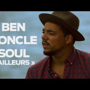 OFF SESSION – Ben l'Oncle Soul « Ailleurs »