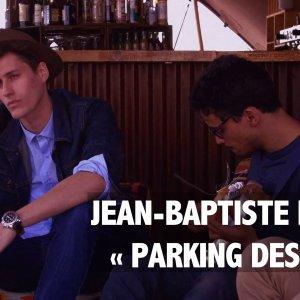 OFF SESSION – Jean-Baptiste Maunier « Parking des Anges » (reprise de Marc Lavoine)