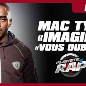 """Mac Tyer """"Vous oubliez"""" et """"Imagine"""" en live dans Planète Rap"""